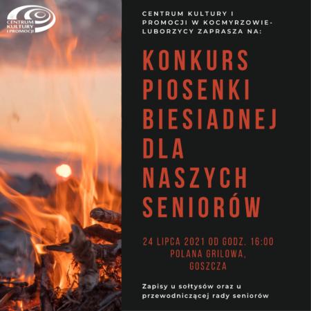 Biesiada przy ognisku dla naszych seniorów 24 Lipca godz.16.00 polana grillowa wGoszczy